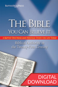 The Bible – You Can Believe It - Digital Study Guide