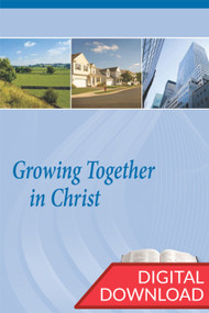 Growing Together in Christ - Premium Commentary