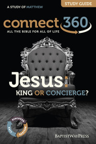 Jesus: King or Concierge - Study Guide