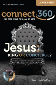 Jesus: King or Concierge - Large Print Study Guide