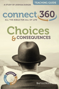 Joshua & Judges - Choices and Consequences - Teaching Guide