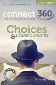 Joshua & Judges - Choices and Consequences - Study Guide