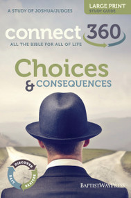 Joshua & Judges - Choices and Consequences - Large Print Study Guide