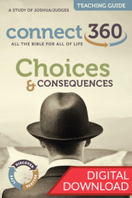 Joshua & Judges - Choices and Consequences - Digital Teaching Guide