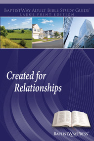 Large print Bible learner guide for individual and adult Sunday school use that focuses on 13 different types of relationships people have. 13 lessons; Paperback; 221 pages.