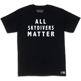 "Skydiving T Shirt Featuring White Fashion Film Stating That ""ALL SKYDIVERS MATTER"" 