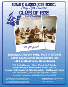 Join us Saturday, October 14th, 2017 @7:30 for Susan E Wagner High School Forty-fifth reunion.