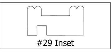 #29 Inset- ¾ x 1 1/2