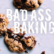 Bad-ass Baking!