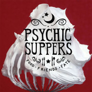 Psychic Suppers