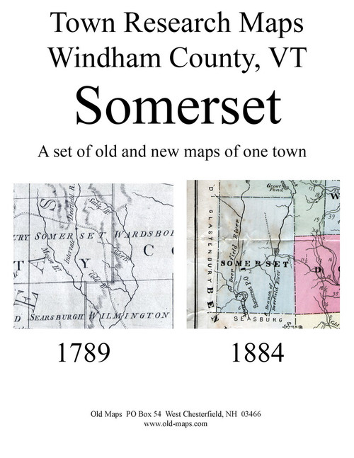 Set of 10 Historical and Modern Maps - Somerset VT Old Map