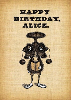#169  Happy Birthday, Alice.