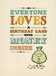 B-014  Everyone Loves a Birthday Card with Money Inside.