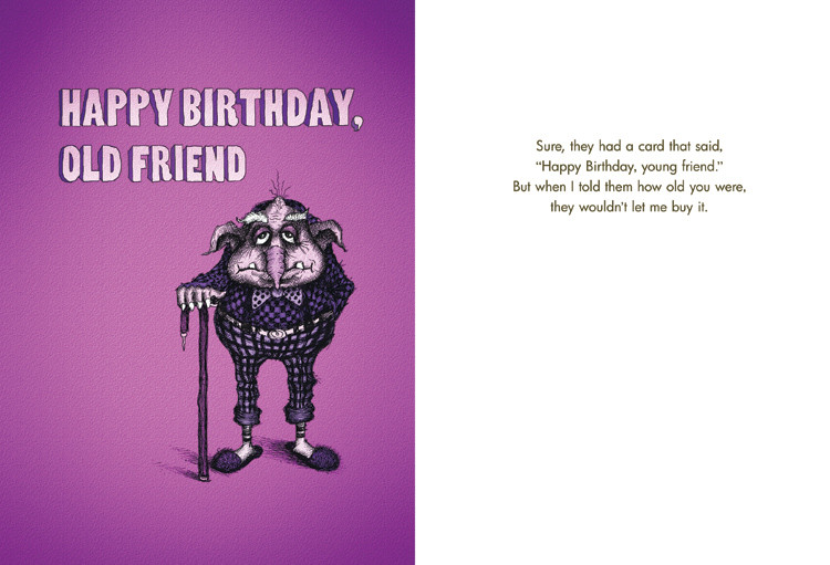 131 Happy Birthday Old Friend Bald Guy Greetings – Old Friend Birthday Card