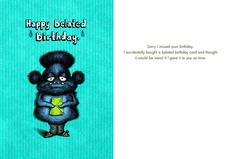 127 Happy Belated Birthday Sorry I missed your birthday Bald – Belated Birthday Card