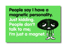 MAG-002 - MAGNETIC PERSONALITY