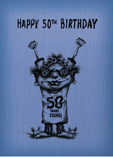 #045  Happy 50th Birthday.  - 50 more