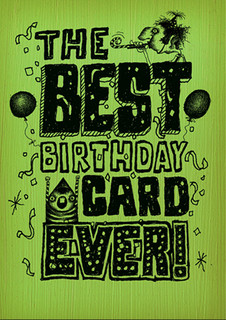 #048  The best birthday card ever. - Most confident.