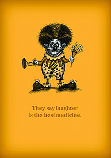 #042  Laughter is the best medicine - Clowns die young