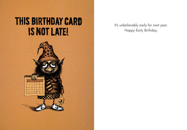 185 HB This birthday card is not lateearly for next Bald Guy – Happy Early Birthday Card