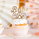 Bride To Be cupcake toppers for hen parties and bridal showers