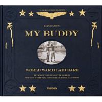 My Buddy: WWII Laid Bare