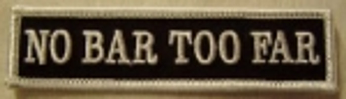 No Bar Too Far Patch