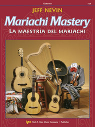 Mariachi Mastery/La Maestria Del Mariachi - For Guitarrón with Enhanced CD  Author Jeff Nevin Paperback – 2006