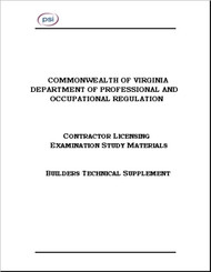 Commonwealth of Virginia Department of Professional and Occupational Regulation - Contractor Licensing Examination Study Materials - Builders Technical Supplement