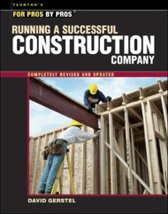 Running a Successful Construction Company (For Pros by Pros)