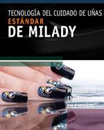 Milady's Standard Nail Technology 2011 (Spanish Edition)