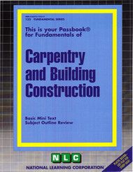 Carpentry & Building Construction Study Guide(Ships direct from Passbooks via USPS)
