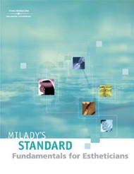 Milady's Standard Fundamentals for Estheticians 2009