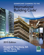 Significant Changes to the International Building Code, 2015 Edition