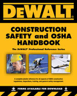 DEWALT® Construction Safety and OSHA Handbook