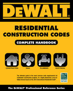 DEWALT® Residential Construction Codes, Complete Handbook