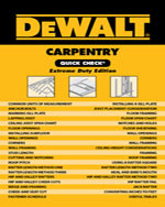 DEWALT® Carpentry Quick Check: Extreme Duty Edition