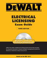 DEWALT® Electrical Licensing Exam Guide, Based on the NEC® 2011