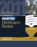 Master Electrician's Review: Based on the National Electrical Code® 2011