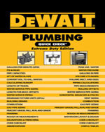 DEWALT® Plumbing Quick Check: Extreme Duty Edition