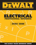 DEWALT® Electrical Professional Reference - 2008 Code