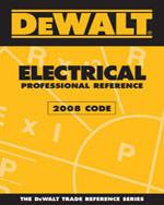 DEWALT® Electrical Professional Reference - 2008 Code