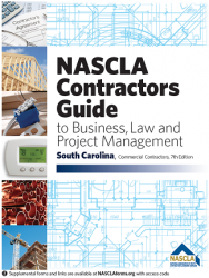 NASCLA Contractors Guide to Business, Law and Project Management, South Carolina Commercial Contractors 7th Edition
