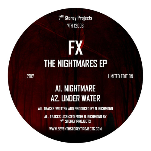 "FX - The Nightmares E.P - 7th Storey Projects - 7TH 12003 - Limited Edition 12"" Black Vinyl"