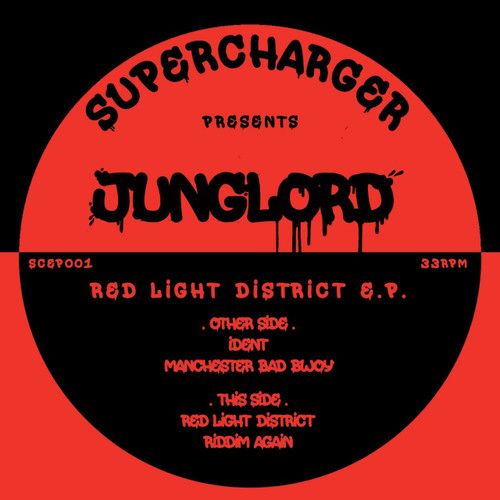 Junglord - Red Light District EP - Supercharger