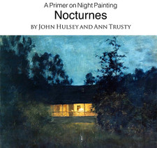 Nocturnes - A Primer on NIght Painting - Softcover Edition