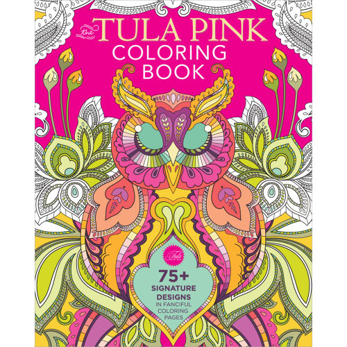 Fons & Porter Books: The Tula Pink Coloring Book