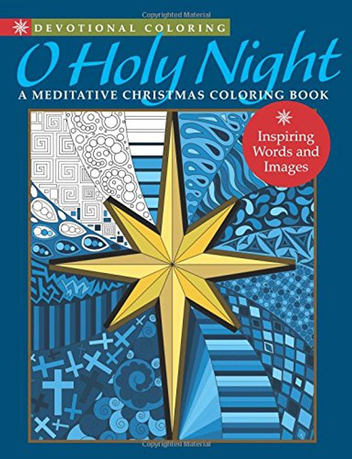 O Holy Night: A Meditative Christmas Coloring Book