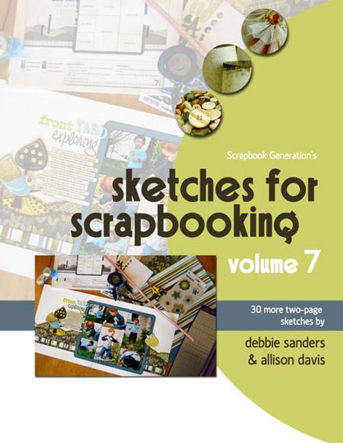 E-BOOK: Sketches For Scrapbooking - Volume 7 (non-refundable digital download)