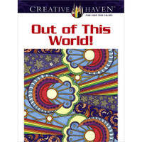 Creative Haven Coloring Book: Out Of This World